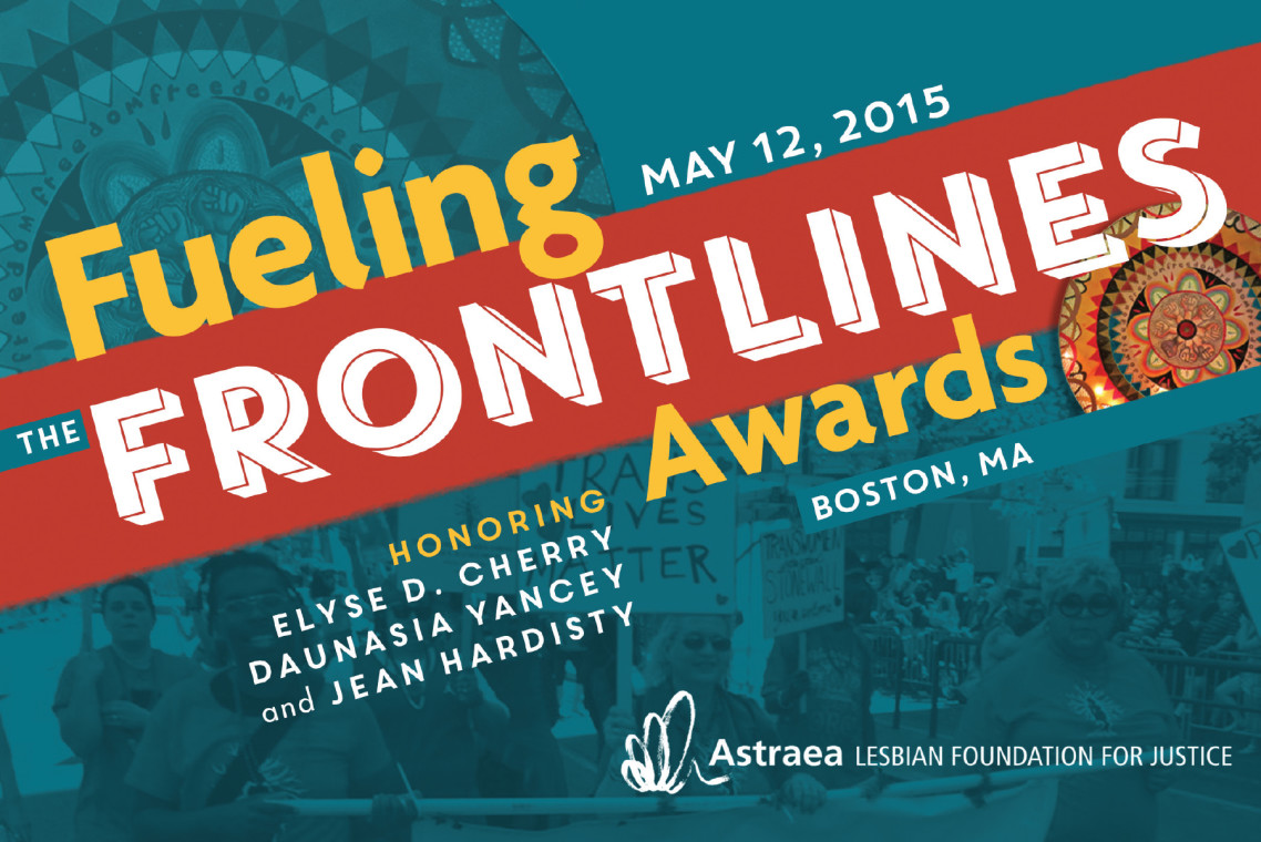 Astrea Lesbian Foundation for Justice Fueling the Frontlines Awards