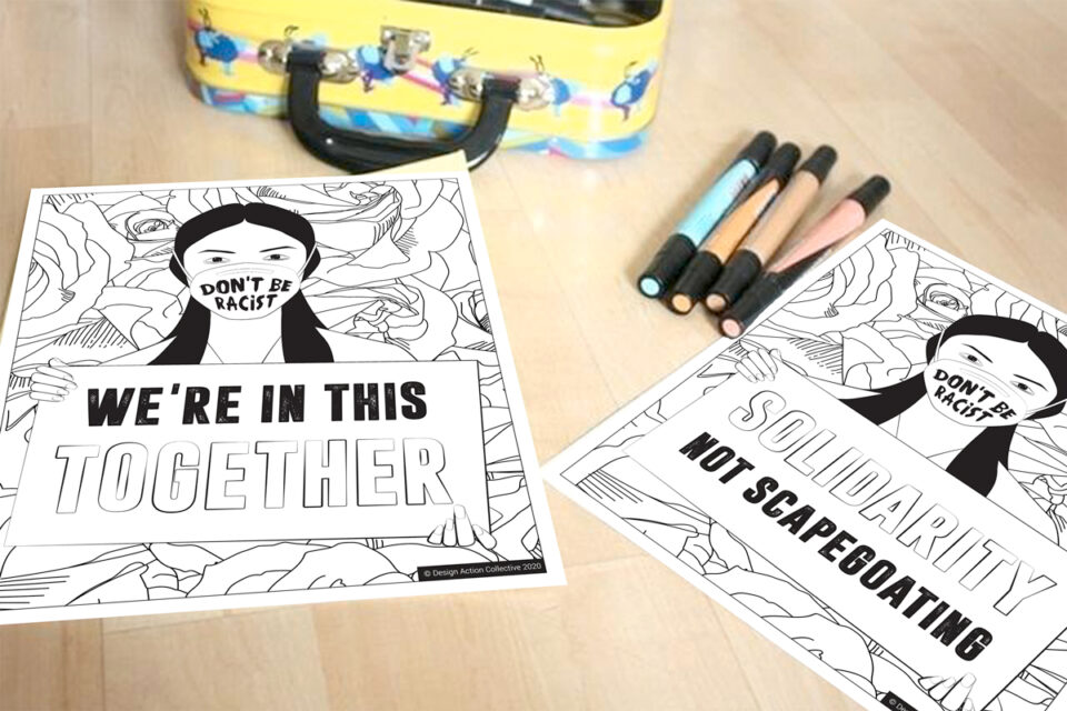 coloring book pages. Don't be racist. solidarity not scapegoating. We are in this together
